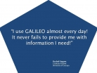 I Use GALILEO Almost Every Day!