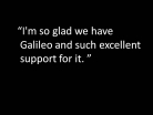 Glad to Have GALILEO