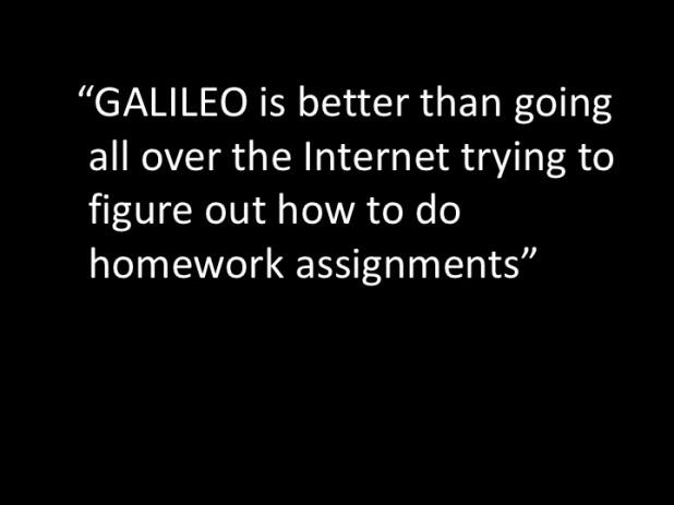 GALILEO Is Better