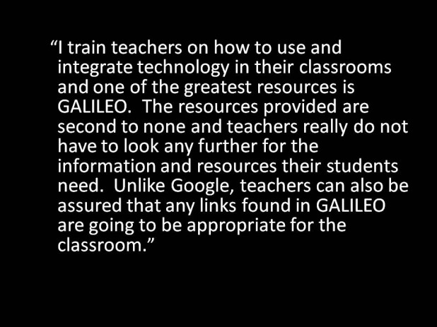 GALILEO is a Great Resource